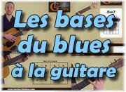 Les bases du blues à la guitare