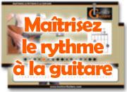 Maîtrisez le rythme à la guitare
